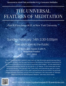 The Universal Features of Meditation by Paul Fleishman, on February 13th and 14th, 2016